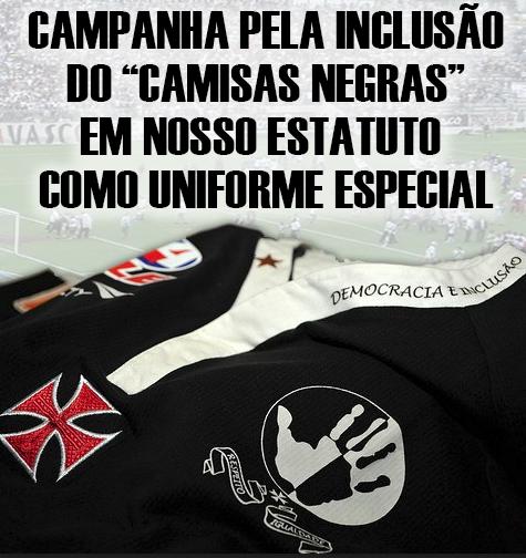 """CAMPANHA PELA INCLUSÃO DO """"CAMISAS NEGRAS"""" EM NOSSO ESTATUTO COMO UNIFORME ESPECIAL"""
