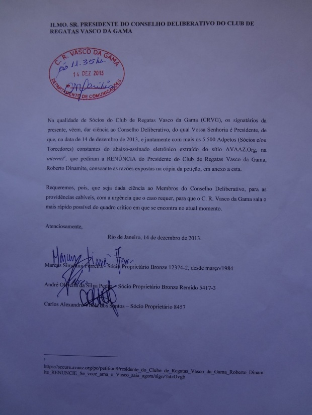A petição dando ciência ao Conselho Deliberativo do Club de Regatas Vasco da Gama, através de seu Presidente